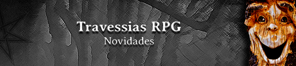 Updates do Travessias RPG – Agosto/2018